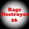 RageDestroyer26